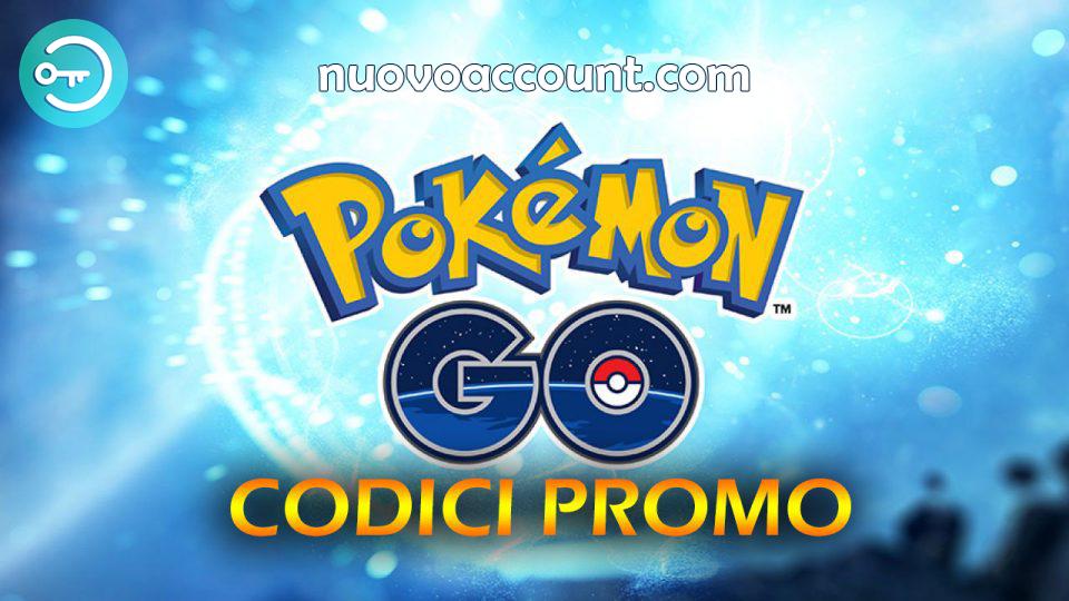 codici promozionali pokemon go